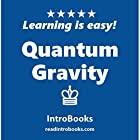 Quantum Gravity Hörbuch von  IntroBooks Gesprochen von: Andrea Giordani