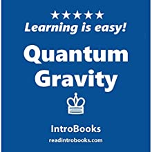 Quantum Gravity Audiobook by  IntroBooks Narrated by Andrea Giordani