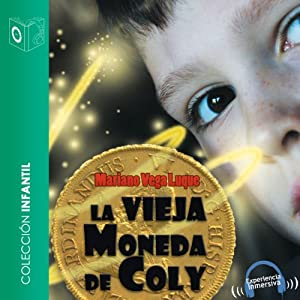 La vieja moneda de Coly [The Old Currency Coly] Audiobook