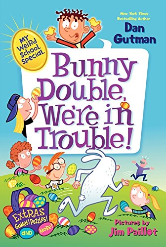 My Weird School Special: Bunny Double, We're in - Weird Holidays