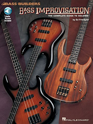 Bass Improvisation: The Complete Guide to Soloing Book & Online Audio