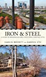 Iron and Steel, James R. Bennett and Karen R. Utz, 0817356118