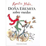 Dona Eremita Sobre Ruedas / Mrs. Armitage On Wheels (Spanish Edition)