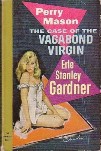The Case of the Vagabond Virgin (Perry Mason Series Book 32)