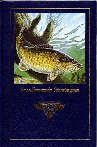 North American Fishing Club - Smallmouth strategies (Complete angler's library)
