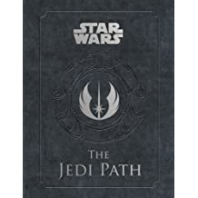 The Jedi Path: A Manual for Students of the Force (Star Wars)