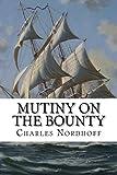 """""""Mutiny on the Bounty"""" av Charles Nordhoff"""