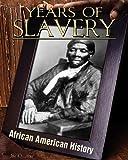 Years of Slavery, Jim Ollhoff, 1617147141