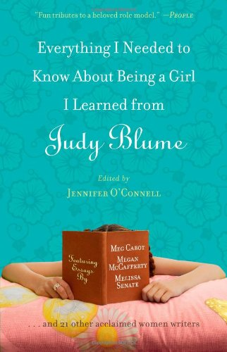 Everything I Needed to Know About Being a Girl I Learned from Judy Blume PDF Text fb2 book