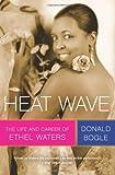 Heat Wave, Donald Bogle, 0061241741