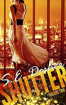 Shutter: Volume Two: Novella Series by [Dosher, S.E., Dosher, Sarah]