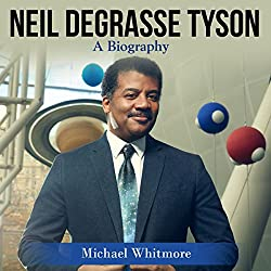 Neil deGrasse Tyson: A Biography