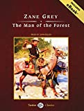 img - for The Man of the Forest, with eBook (Tantor Unabridged Classics) book / textbook / text book