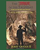img - for The Terror of the Talpidae: A Stalker Adventure (A Mole War Trilogy) book / textbook / text book