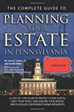 The Complete Guide to Planning Your Estate in Pennsylvania, Sandy Baker and Linda C. Ashar, 1601384300