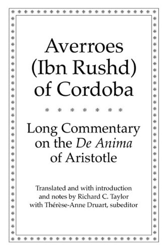 Long Commentary on the De Anima of Aristotle (Yale Library of Medieval Philosophy Series) (Long Commentary On The De Anima Of Aristotle)
