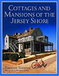 Cottages and Mansions of the Jersey Shore
