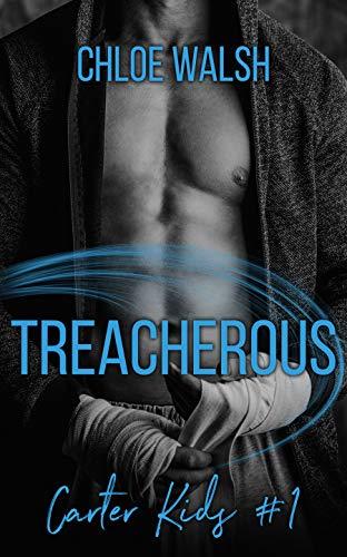 Treacherous: A High School Bully Romance (Carter Kids -