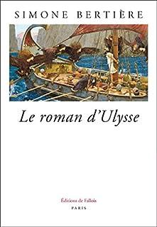Le roman d'Ulysse, Bertière, Simone