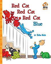 Red Cat, Red Cat, Red Cat, Blue