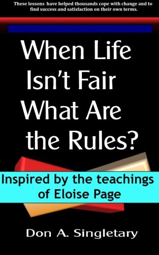 Read Online When Life Isn't Fair What ARE the Rules? ebook