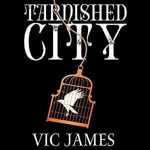 Tarnished City Audiobook