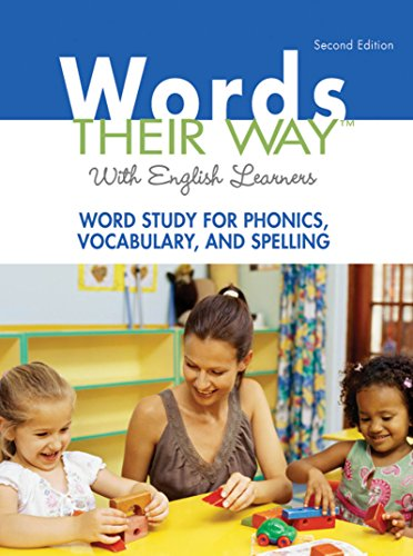 Download Words Their Way with English Learners: Word Study for Phonics, Vocabulary, and Spelling (2nd Edition) (Words Their Way Series) Pdf