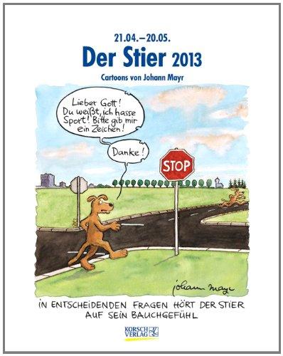 Der Stier im Jahr 2013: Cartoon-Kalender