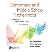 Elementary and Middle School Mathematics: Teaching Developmentally, Fifth Canadian Edition (5th Edition)