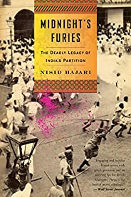 Midnight's Furies: The Deadly Legacy of India's P