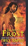 Twice Tempted: A Night Prince Novel: 2 by Frost, Jeaniene (2013) Mass Market Paperback