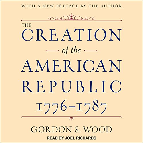 the creation of the american republicn james Get this from a library james madison and the creation of the american republic [jack n rakove oscar handlin.