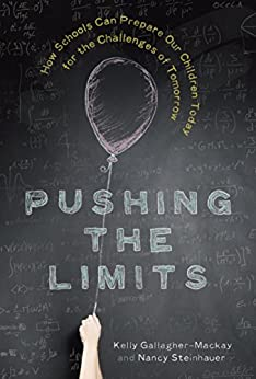 Download for free Pushing the Limits: How Schools Can Prepare Our Children Today for the Challenges of Tomorrow