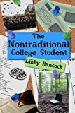 The Nontraditional College Student, Libby Hancock, 1478101520