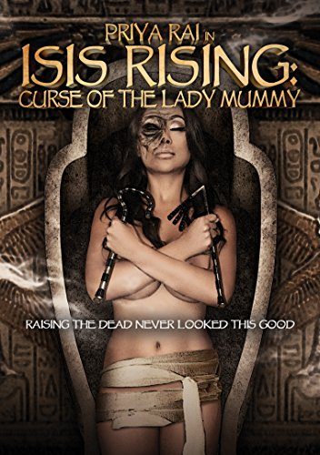Isis Rising: Curse Of The Lady Mummy (Isis Rising Curse Of The Lady Mummy 2013)