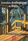 Entretien écologique du bois par Weissenfeld