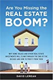 Are You Missing the Real Estate Boom?, David Lereah, 0385514344