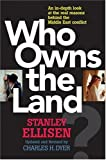 Who Owns the Land?: The Arab-Israeli Conflict by Stanley A. Ellisen (2003-09-05)