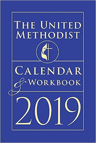 Methodist Calendar 2019 The United Methodist Calendar & Workbook 2019: Not Available