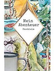 Mein Abenteuer Stockholm: Liniertes Journal auf 110 Seiten | Entdecker Notizheft | Geschenkidee für Reisende, Wanderer, Hauptstadt Abenteurer