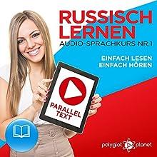 Russisch Lernen: Einfach Lesen, Einfach Hören: Paralleltext Audio-Sprachkurs Nr. 1 Hörbuch von  Polyglot Planet Gesprochen von: Paul Vassiliev, Michael Sonnen