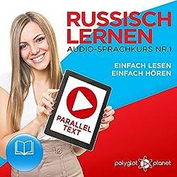 Russisch Lernen: Einfach Lesen, Einfach Hören