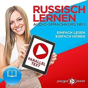 Russisch Lernen: Einfach Lesen, Einfach Hören Hörbuch