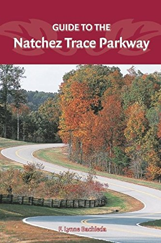 Guide to the Natchez Trace Parkway (Best Places To Hike In Seattle)