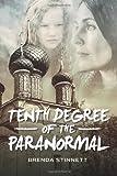 Tenth Degree of the Paranormal, Brenda Stinnett, 1495390802