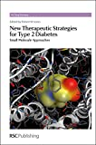 img - for New Therapeutic Strategies for Type 2 Diabetes: Small Molecule Approaches (Drug Discovery) book / textbook / text book