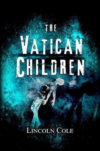 The Vatican Children (World of Shadows)