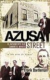 Azusa Street, Frank Bartleman, 9875571318