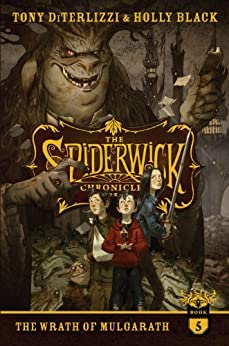 The Wrath of Mulgarath (The Spiderwick Chronicles Book 5) by [Black, Holly, DiTerlizzi, Tony]
