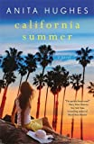 California Summer: A Novel